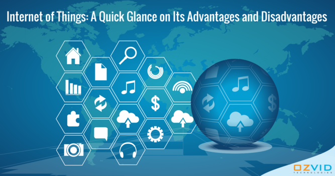 Internet of Things: A Quick Glance on Its Advantages and Disadvantages