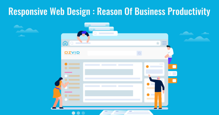 Responsive Web Design; Reason Of Business Productivity