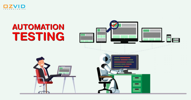 Major Benefits of Choosing Automation Testing for your Project!