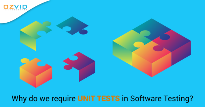 Significance of Writing UNIT TESTS in Software Testing