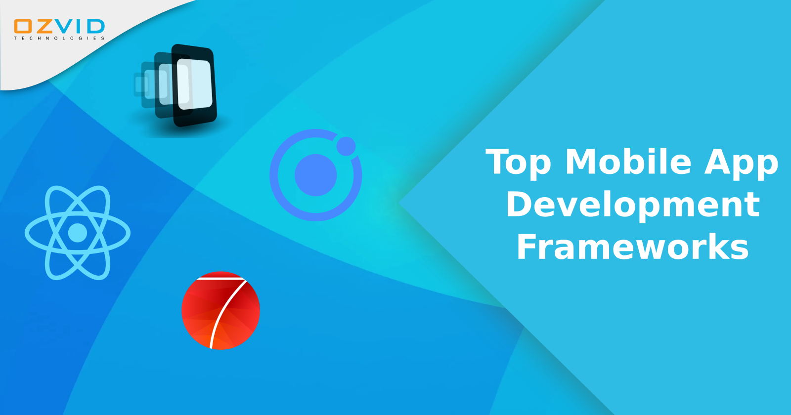 Frameworks to Choose for Mobile App Development