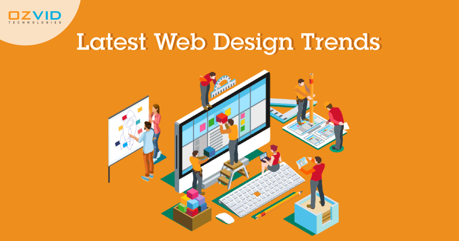 Latest Web Design Trends you Might be Unaware of