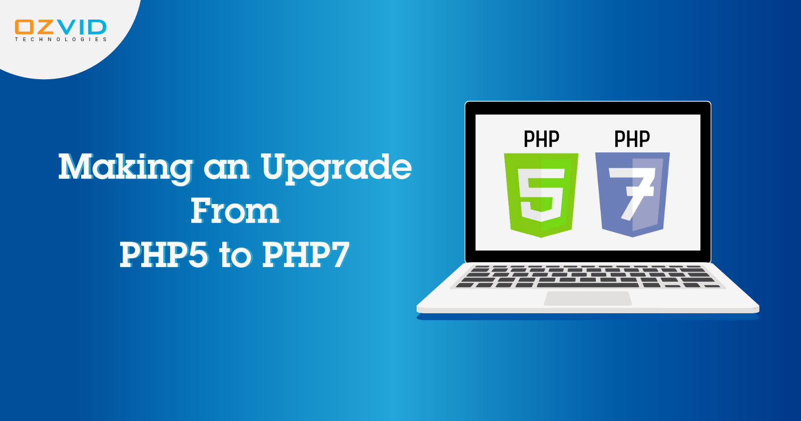 Have you upgraded from PHP 5 to PHP 7?