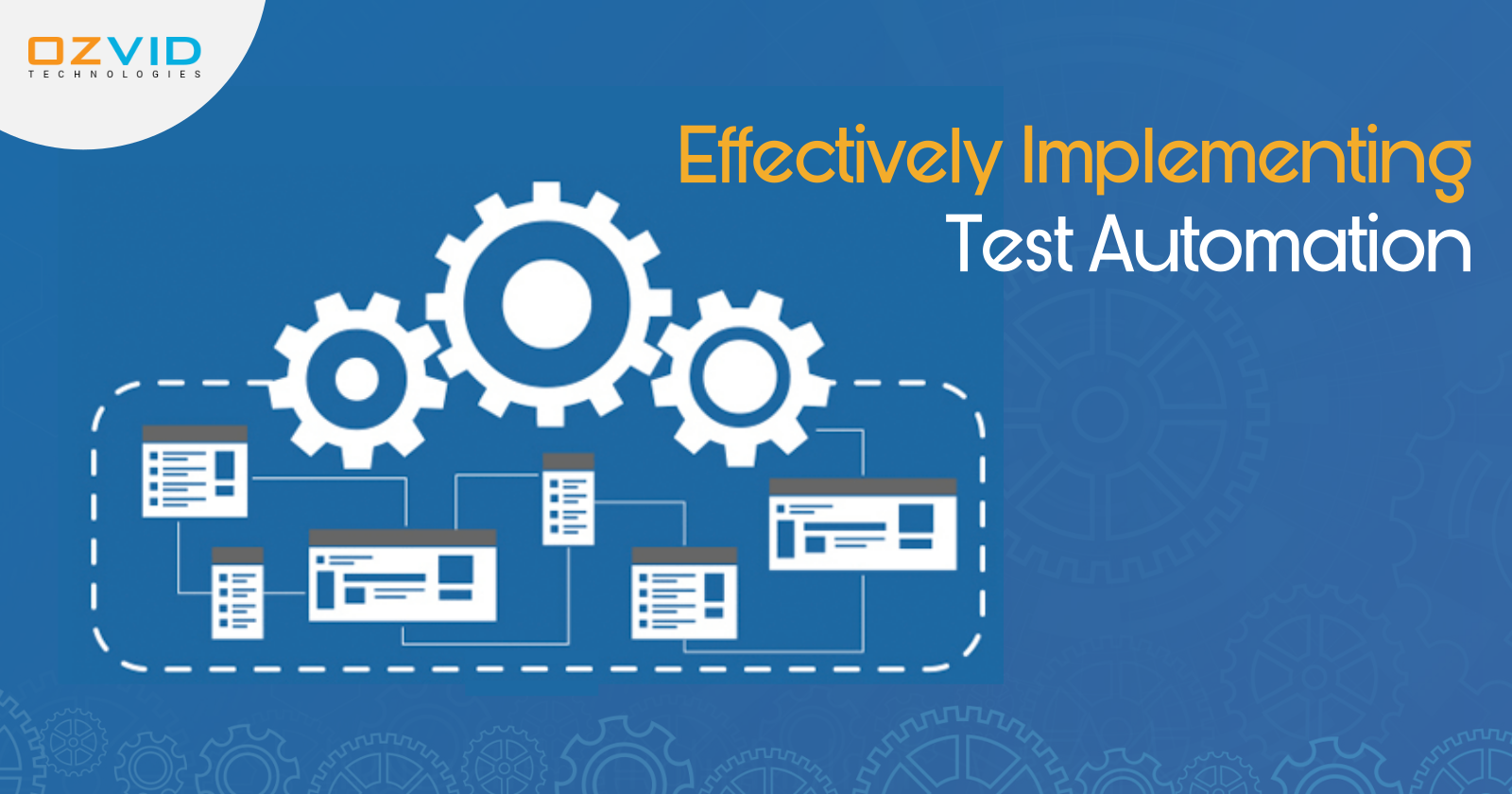 Effectively Implementing Test Automation to Speed the Testing Process