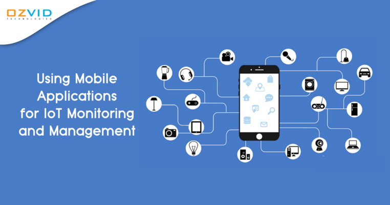 Using Mobile Applications for IoT Monitoring and Management