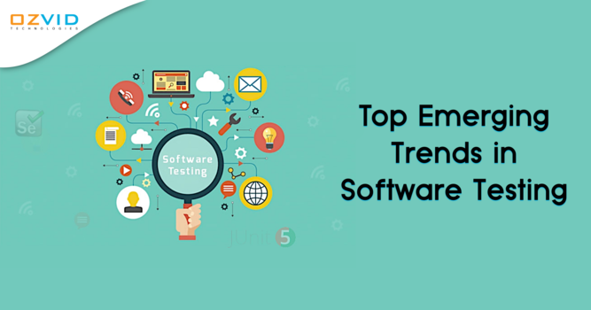 Top Emerging Trends in Software Testing