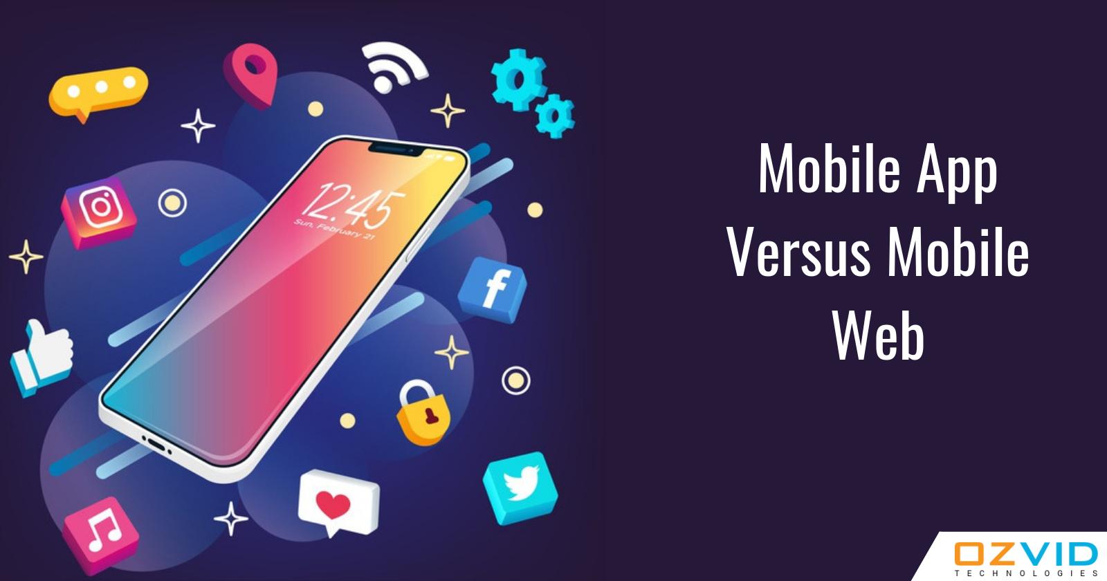 What Make Mobile Apps Better Than Mobile Website?