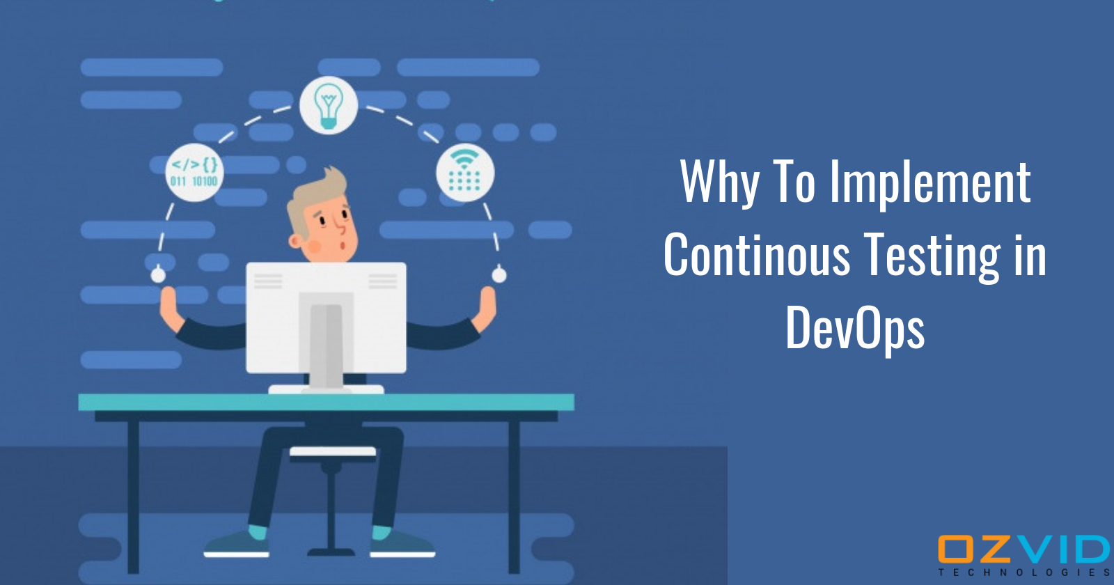 Why To Implement Continous Testing in DevOps