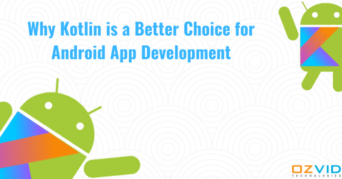 What Makes Kotlin the Future of Android App Development