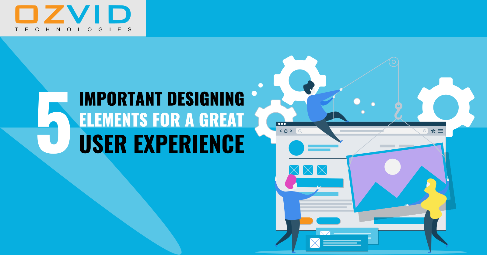 5 Important Designing Elements for a Great User Experience